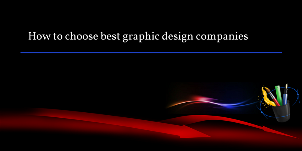 how to choose best graphic design companies